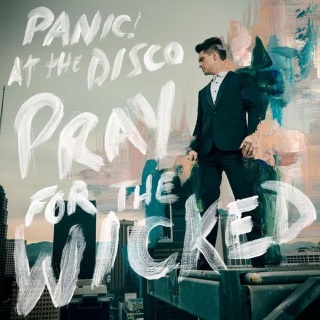 Pray For The Wicked album's cover'
